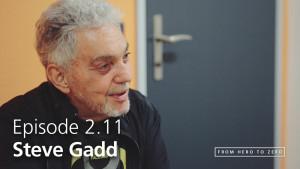 Steve Gadd | www.from-hero-to-zero.com
