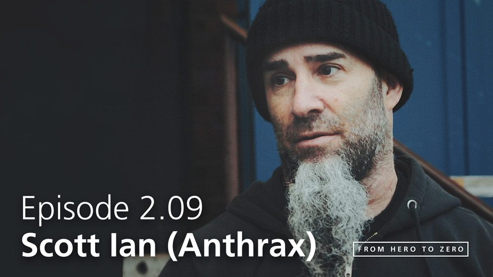 EPISODE 2.09: Anthrax's Scott Ian on legal streaming, playing great gigs and toothpaste