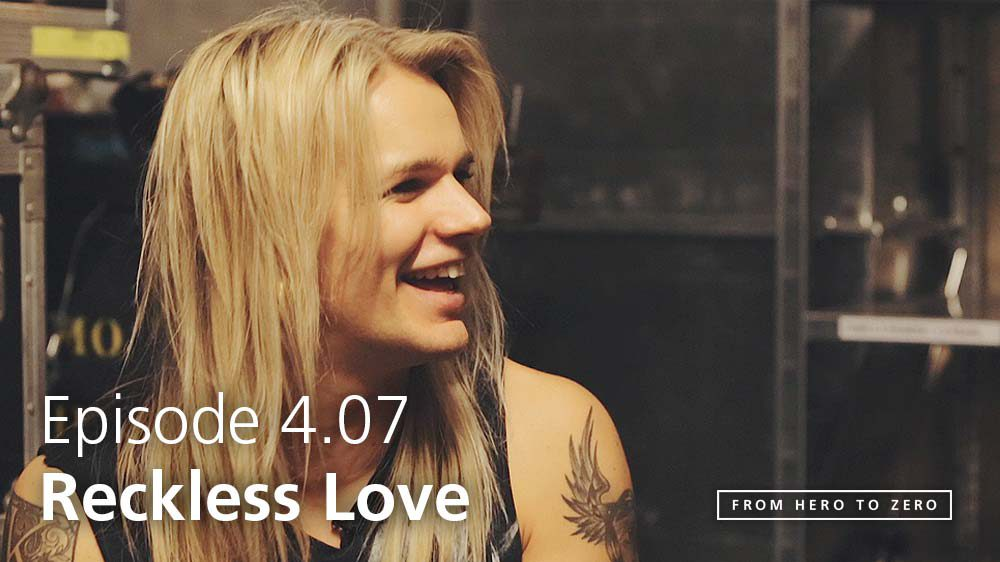 EPISODE 4.07: Olli Herman of Reckless Love on publicity, technology, the 7-year rollercoaster of Rock N'Roll and more